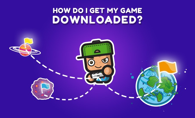 How do I get my game downloaded? 5 techniques to conquer the universe!