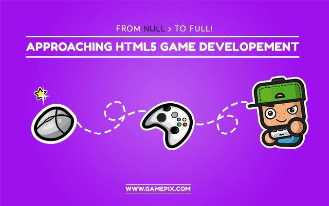 "Do you want to make a game? Read ""From null to full HTML5 cross platform game"""