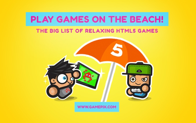 The big list of relaxing HTML5 games to play under the beach umbrella